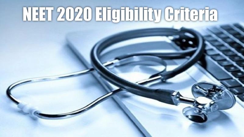 NEET 2020 Eligibility Criteria